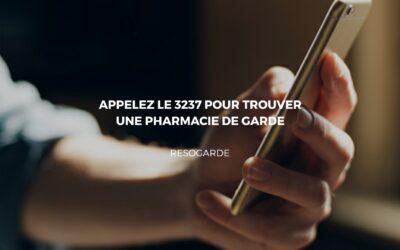Trouver rapidement vos pharmacies de garde en composant le 3237
